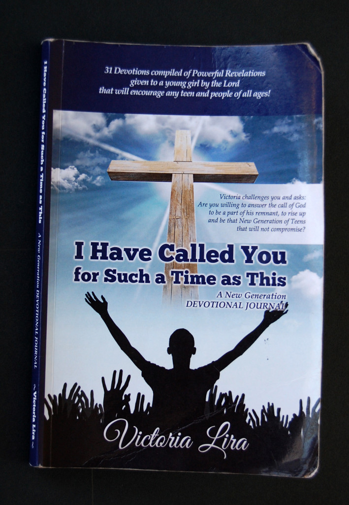"Victoria Lira's book ""I Have Called You for Such a Time as This."""